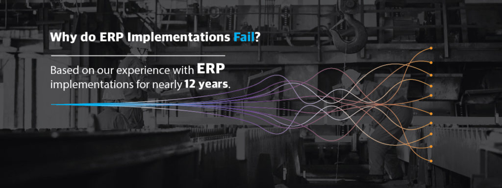 Why do ERP Implementations fail strong business solutions